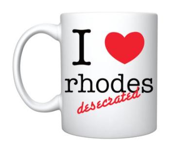 Mug- 'I love rhodes desecrated'